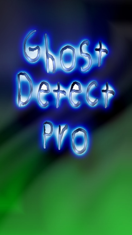 Ghost Detect Pro