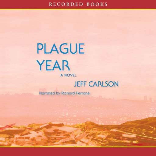 Plague Year (Audiobook)