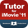 Tutor for iMovie '11 - Noteboom Productions, Ltd. Cover Art