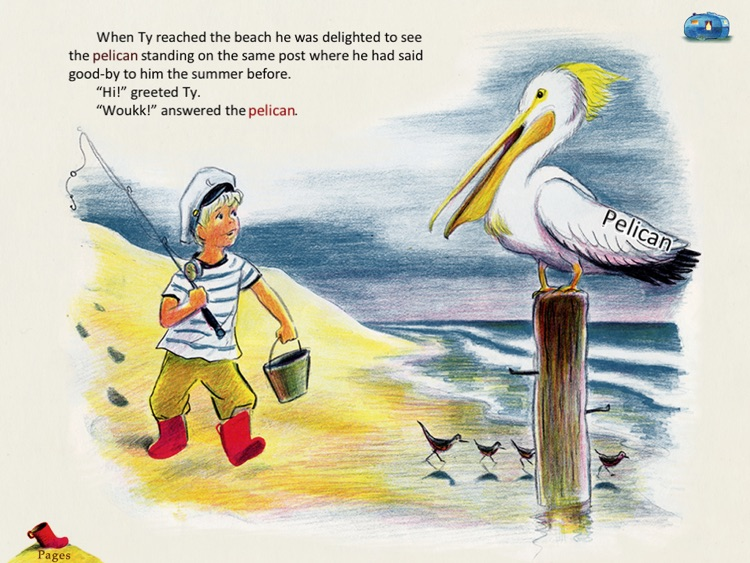 Come Again, Pelican is a story for kids about the great friendship between a young boy vacationing beside the sea with his parents and a pelican who comes to the boy's rescue. By the author of Corduroy, Don Freeman. (iPad Lite version, by Auryn Apps)