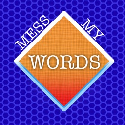 Mess my words