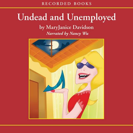 Undead and Unemployed (Audiobook)