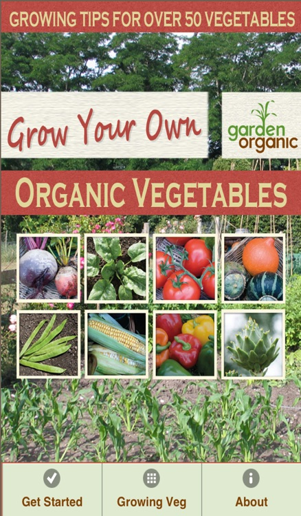Grow Your Own Organic Vegetables with Garden Organic