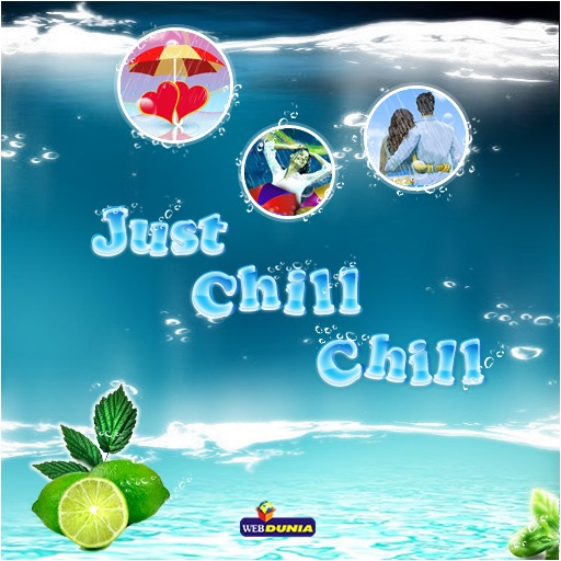 Just Chill Chill (Photo-Gallery & Wallpapers)