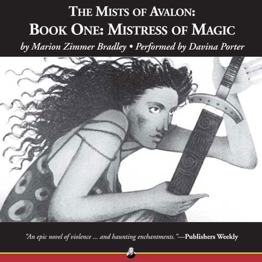 Mistress of Magic: The Mists of Avalon: Book One (Audiobook)