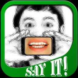 Say It! - Digital Lips - Everyday Edition
