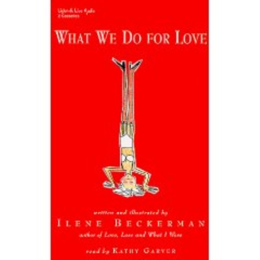 What We Do For Love (Audiobook)