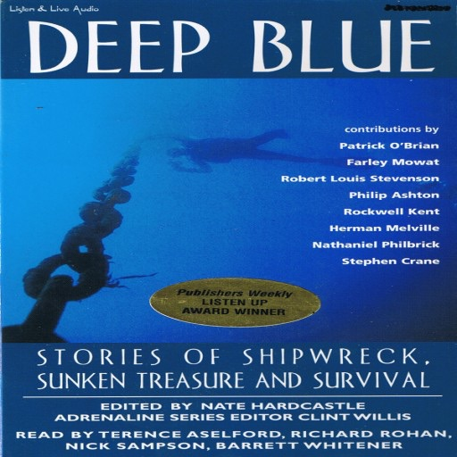 Deep Blue: Stories of Shipwreck, Sunken Treasure, and Survival