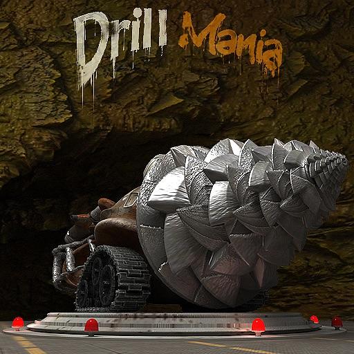 Drill Mania