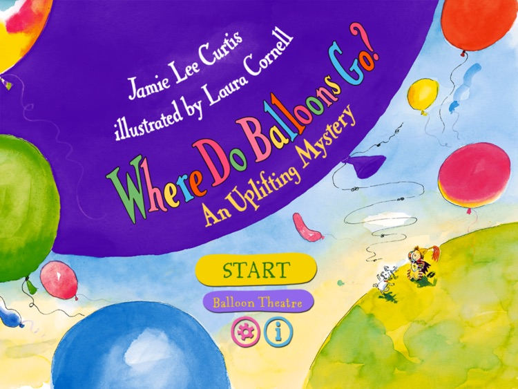 Where Do Balloons Go? An Uplifting Mystery : a creativity-enhancing kid's book by Jamie Lee Curtis (by Auryn Apps) screenshot-0