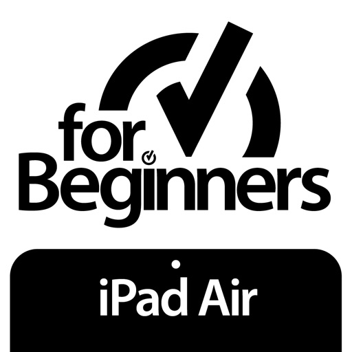 For Beginners: iPad Air Edition