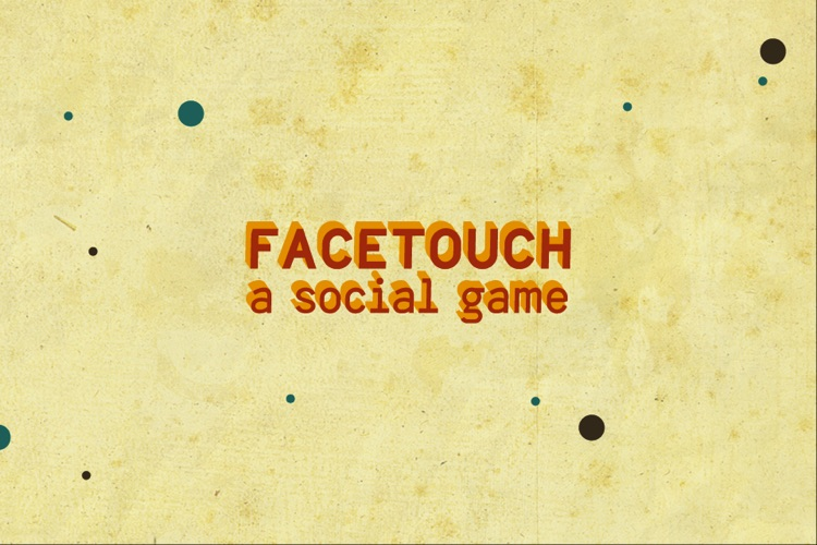 FaceTouch - A Social Game