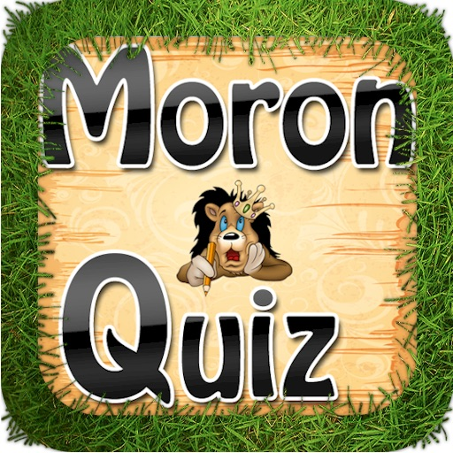 Moron Quiz HD Lite