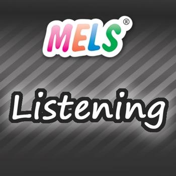 MELS Listening Skill Practice