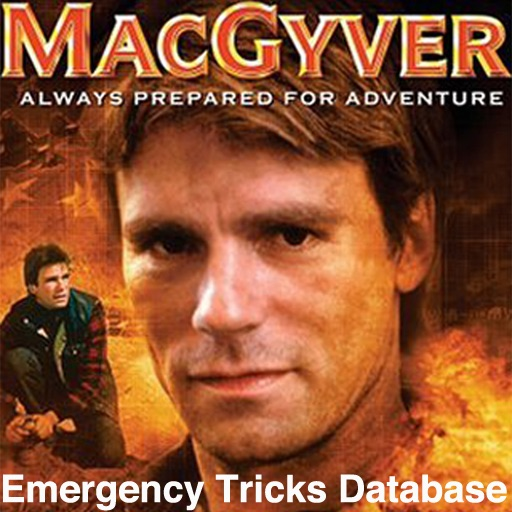 MacGyver Emergency Tricks Database - All the recipes from every episode of the series