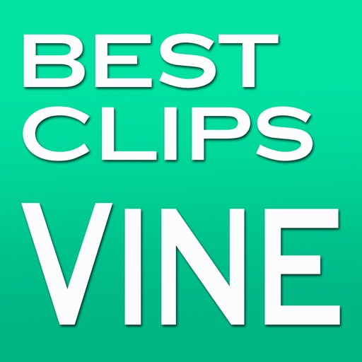 Best Vines! Video Clips for Vine