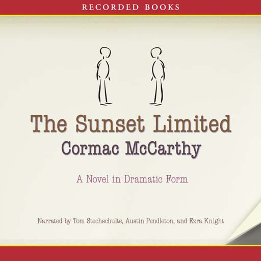 The Sunset Limited:A Novel in Dramatic Form (Audiobook)