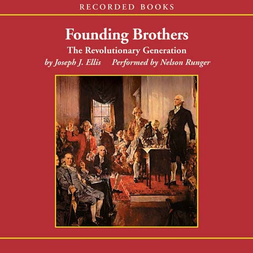 Founding Brothers (Audiobook)