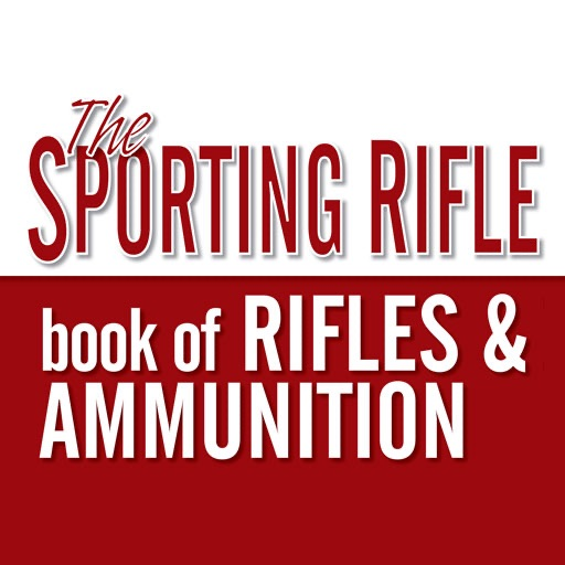 Sporting Rifle Book of Rifles and Ammunition