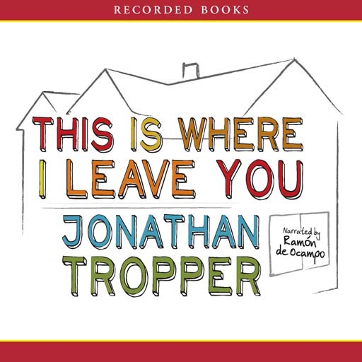 This is Where I Leave You (Audiobook)