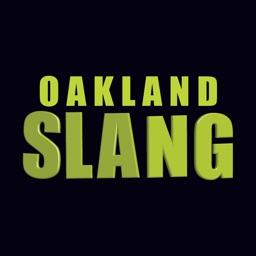Oakland Slang