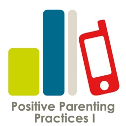 Positive Parenting Practices I