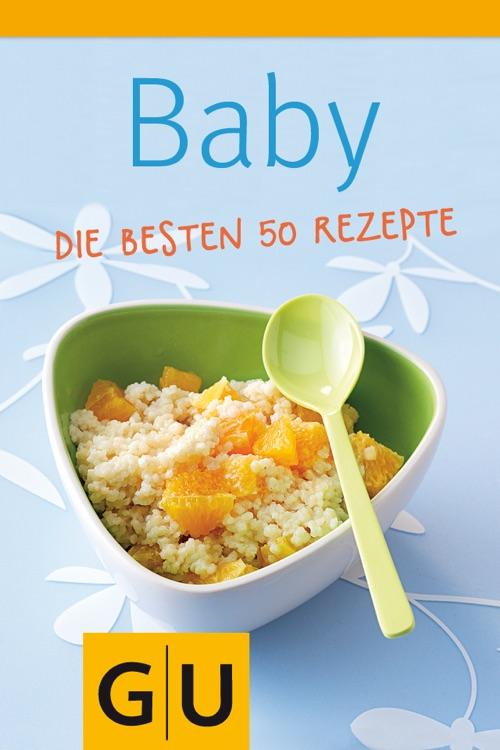 GU Baby Rezepte mit Qualitätsgarantie