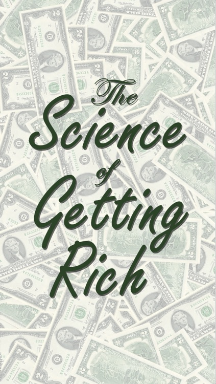 The Science of Getting Rich  (Wallace D. Wattles)