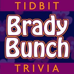 Tidbit Trivia for Brady Bunch - Unofficial Fan App