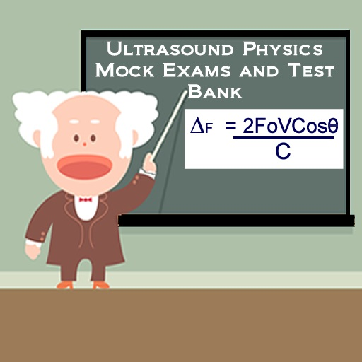 Ultrasound Physics Mock Exams and Test Bank by Donna M. Perry BS, RDMS, RVT