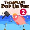 Vocabulary Pop Up Fun 2