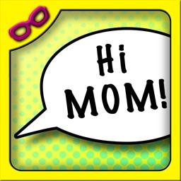 Hi Mom! - Kids Photo Sharing