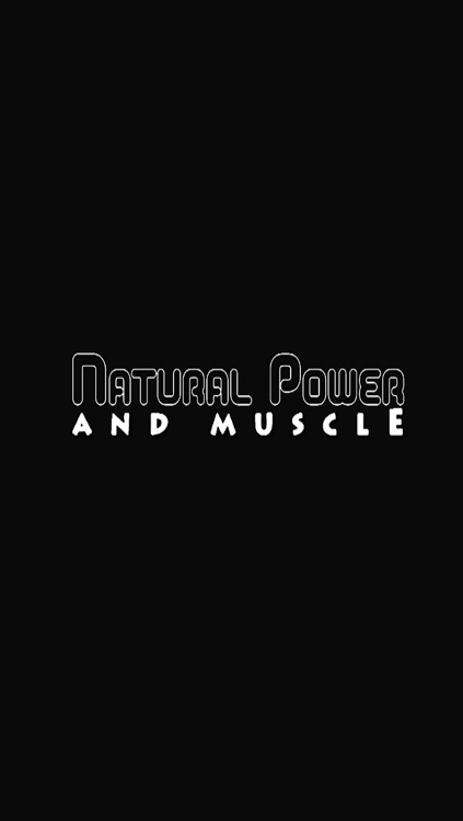 Natural Power and Muscle Magazine screenshot-0