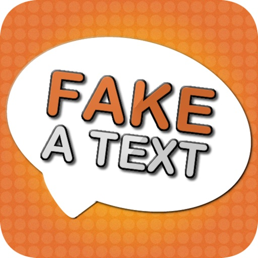 Fake-A-Text FREE [Fake Text Free & Fake A Call—Call It A Prank Conversation]