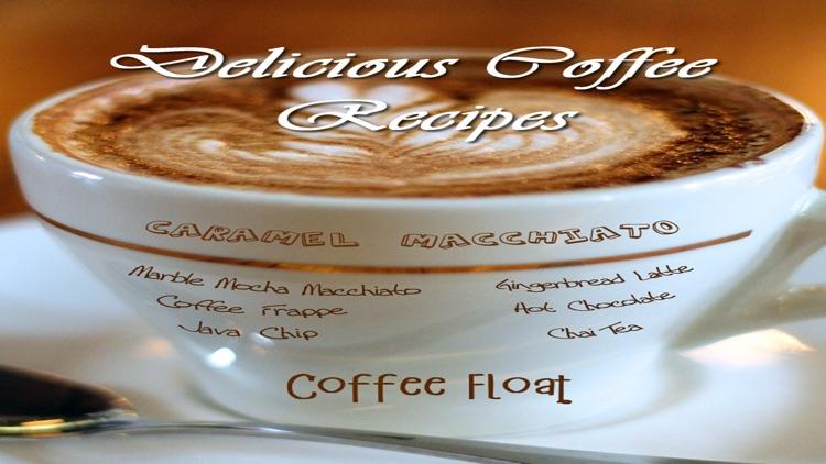 Delicious Coffee Recipes