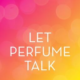 Let Perfume Talk by MANE
