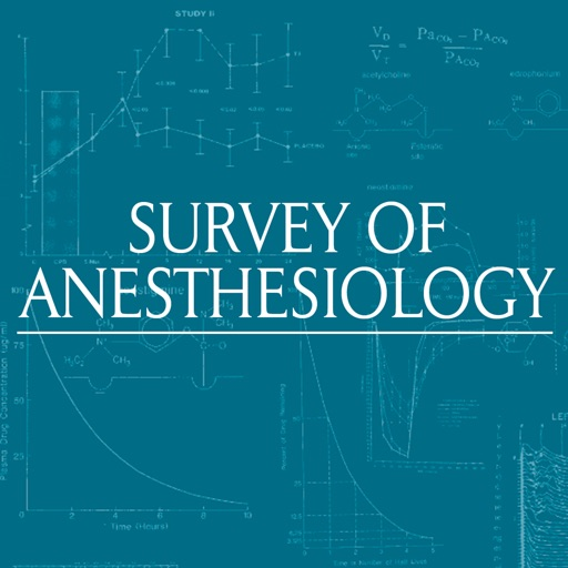 Survey of Anesthesiology