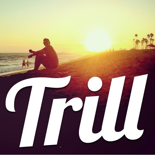Trill - Text over Photo or Image iOS App