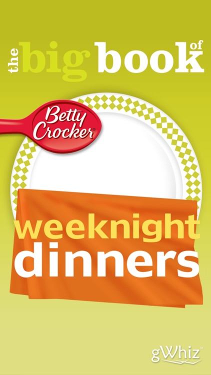 Weeknight Dinner Recipes: Betty Crocker The Big Book of Series