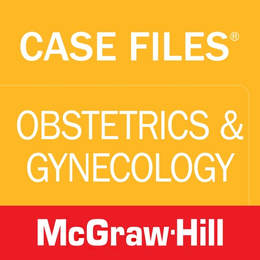 Case Files Obstetrics and Gynecology, 4th Ed., 60 High Yield Cases with USMLE Step 1 Sample Questions for Shelf Exams, LANGE, McGraw-Hill Medical