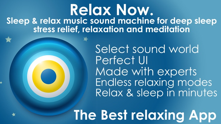 Relax Now. Sleep & relax music sound machine for deep sleep stress relief , relaxation and meditation