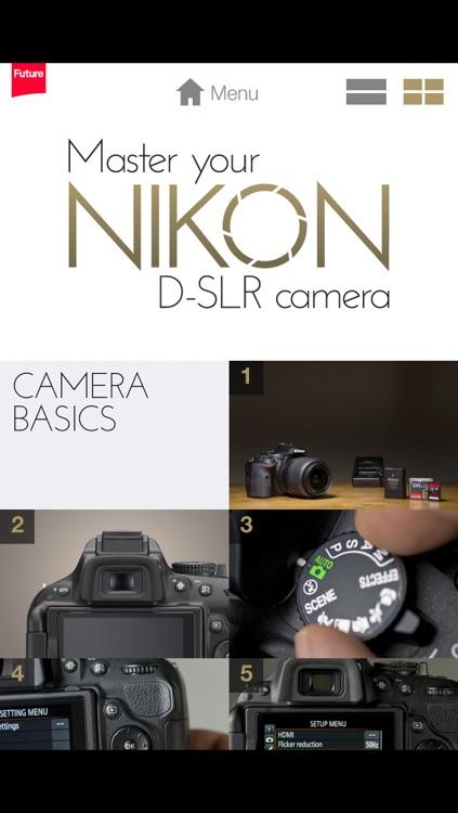 Master your Nikon D-SLR camera