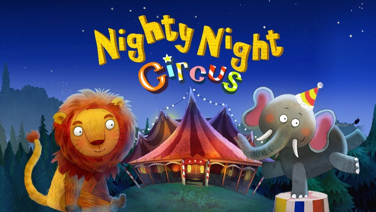 Nighty Night Circus - bedtime story for kids screenshot-0