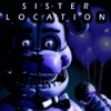 Five Nights at Freddy's: Sister Location Reviews