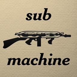 Sub Machine Subs