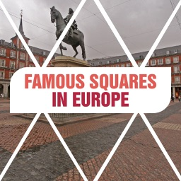 Famous Squares in Europe