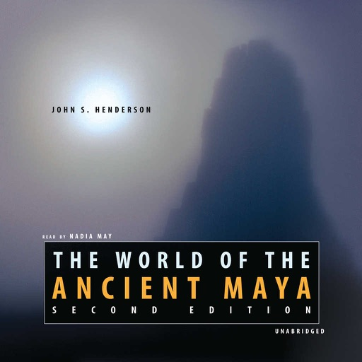 The World of the Ancient Maya, Second Edition