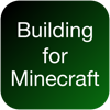 Building for Minecraft