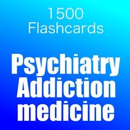 Psychiatry:Addiction Medicine EXAM PREP