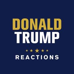 Trump Reactions